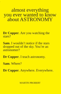 Martin Probert: Almost Everything You Ever Wanted To Know About Astronomy (2020)